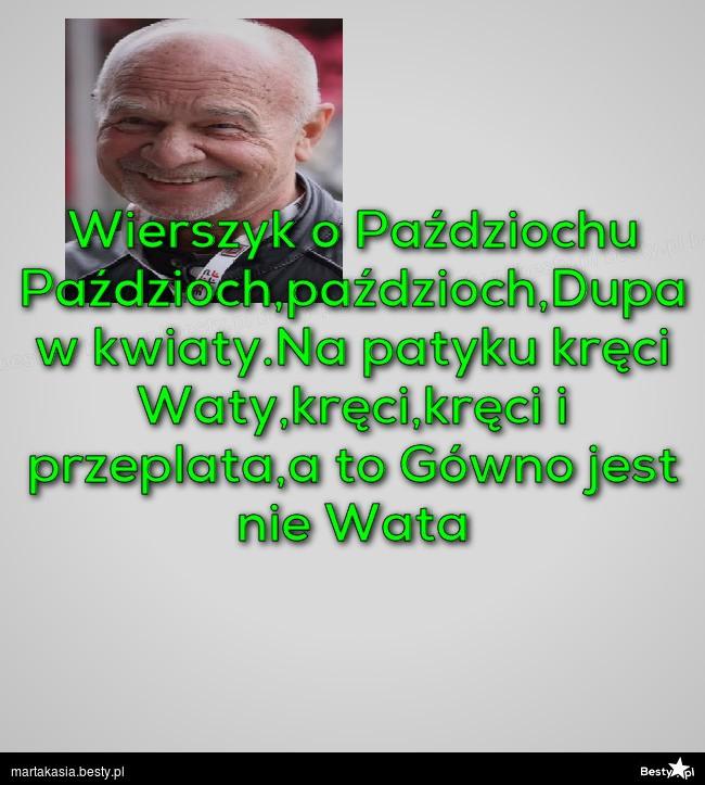 Bestypl Wierszyk O Paździochu Paździochpaździochdupa W