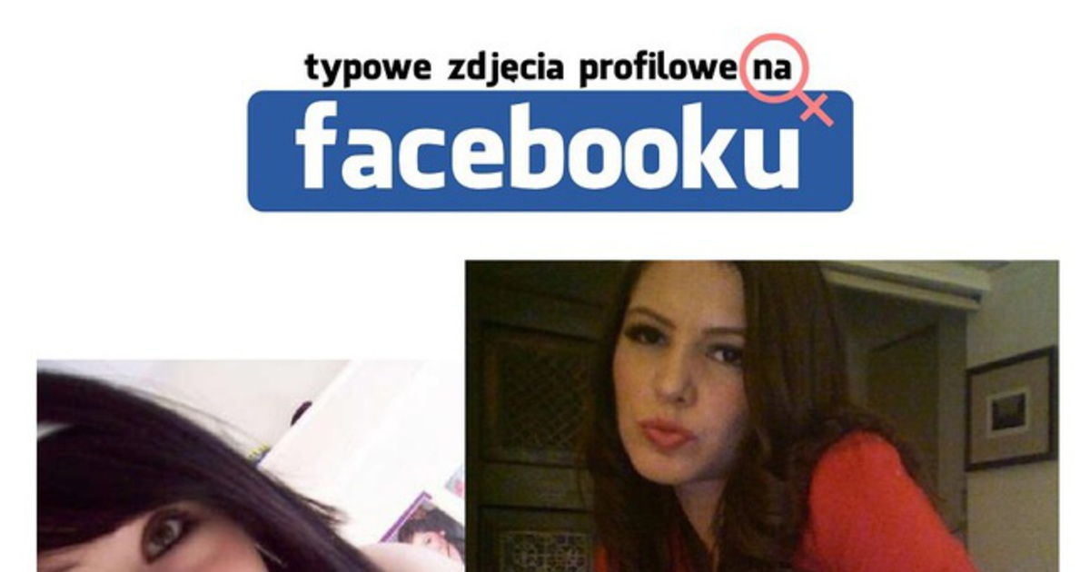 Bestypl Typowe Zdjęcia Profilowe Dziewczyn Na Facebooku
