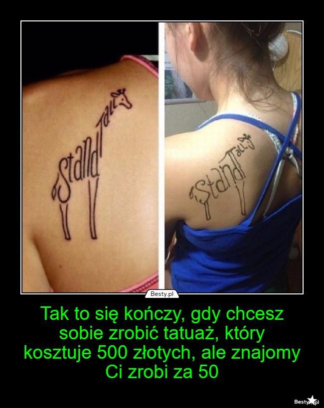 Bestypl Tak To Się Kończy Gdy Chcesz Sobie Zrobić Tatuaż