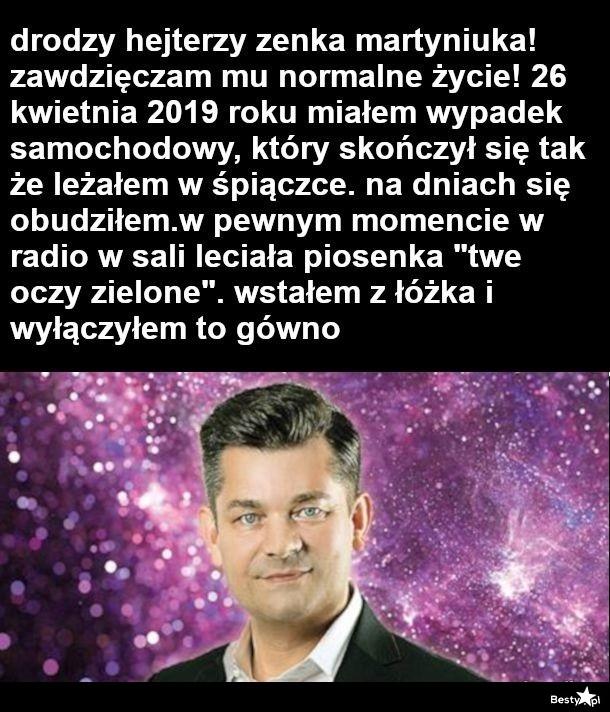 Do hejterów Zenka Martyniuka!