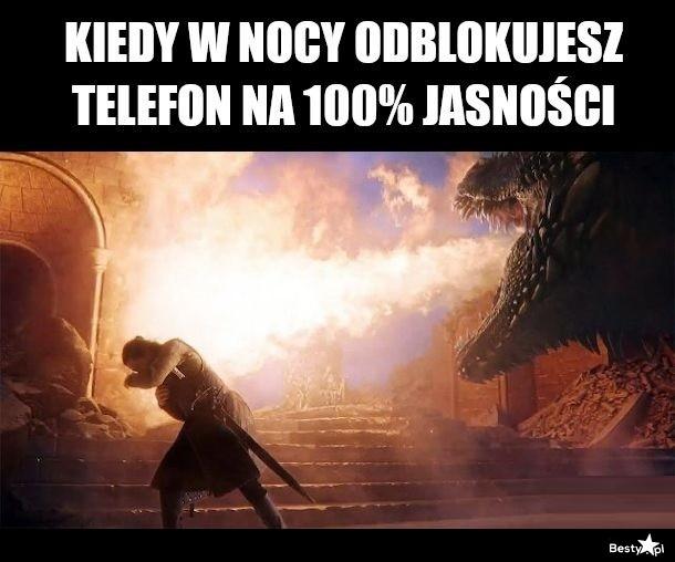 Kiedy w nocy odblokujesz telefon na 100% jasności